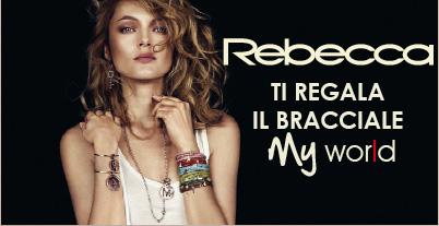 Rebecca ti regala il bracciale My World!